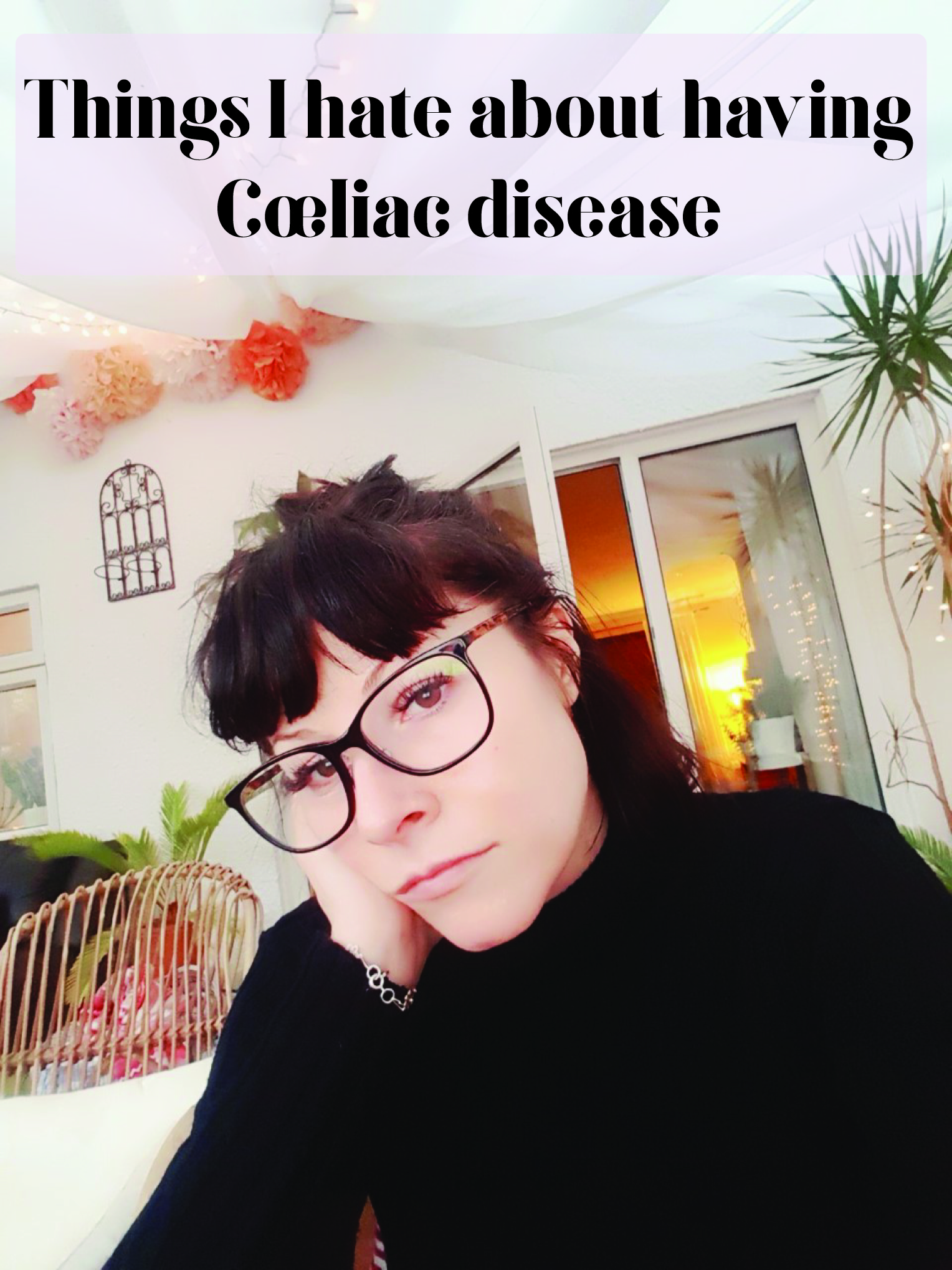 Things I hate about having coeliac disease
